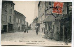 - BOURDEAUX - Drôme - Place De La Récluse, Belle Animation, 3 Femmes Devant Magasin, Pour Valence, TBE, Scans.. - Francia