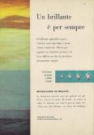 # DE BEERS UN BRILLANTE E´ PER SEMPRE Italy 1960s Advert Pubblicità Publicitè Publicidad Reklame Diamond  Diamant - Diamond