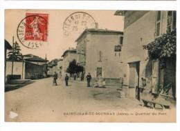 FRANCE-38--ISERE -SAINT  JEAN  DE  BOURNAY-Quartier Du Pont-26-02-1912 ANIME - Frankrijk