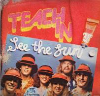 * LP *  TEACH-IN - SEE THE SUN (Holland 1977 EX!!!!) - Disco, Pop