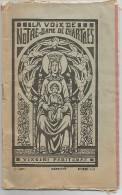 """HEBDOMADAIRE """"LA VOIX DE NOTRE DAME DE CHARTRES"""" - REVUE  82èANNEE  DECEMBRE 1938 - Ohne Zuordnung"""