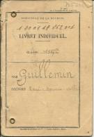 CLASSE 1937 - LIVRET MILITAIRE - Engagé Volontaire à L'Intendance Militaire De LA ROCHELLE - Passé En 1940 4° Cie A/c - Documents Historiques