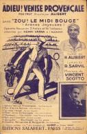 Muziek Musique Partituren - Adieu Venise Provençale - Alibert 1934 - Partitions Musicales Anciennes