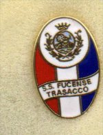 Pq1 S.S. Fucense Trasacco Calcio Distintivi FootBall Soccer Pin Spilla Pin´s Abruzzo L´Aquila - Calcio