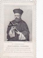 Image Pieuse-dentelle-le Bienheureux Jean Gabriel Perboyre Martyrise En Chine En 1840 (lazariste)- - Santini