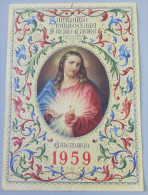SANTUARIO DEL SACRO CUORE - SALESIANI _ BOLOGNA /  CALENDARIO  ANNO 1959 _ Formato 24 X 34 Cm. - Calendari