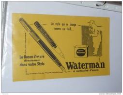 BUVARD Publicitaire Stylo WATERMAN Le Flacon D Encre - Cartoleria