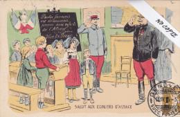"""Alsace 68  , Illustrateur, Guerre 14-18  Patriotique, """"Salut Aux Ecoliers Français"""" - France"""