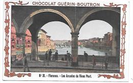 CHROMO - Chocolat GUERIN  BOUTRON - N° 31 - Florence, Les Arcades Du Vieux Pont - Guérin-Boutron