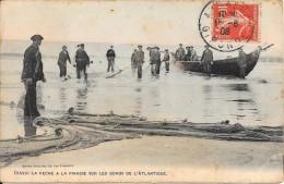 CAP FERRET - 33 -   La Peche à La Pinasse Sur Les Bords De L'Atlantique - Meilleur Prix - VAN - - Francia