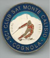 MED091 -SPILLA - SCI CLUB SAT MONTE CALISIO - COGNOLA TRENTO - Sport Invernali