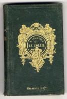 LE SOLEIL  A  GUILLEMIN 1873  -  263  PAGES