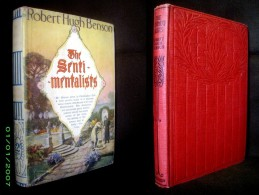 """The SENTIMENTALISTS"" Robert Hugh BENSON - HUTCHINSON & Co. Ca1925 + Jacket ! - Novels"