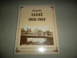 RECUEIL DE PHOTOS DE SAGNE 1858 1950 - Photographs