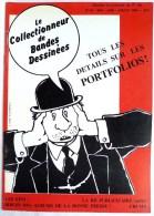 LE COLLECTIONNEUR DE BANDES DESSINEES CBD N° 43 1984 TARDI PORTFOLIOS LA BD PUBLICITAIRE LA BONNE PRESSE - Magazines Et Périodiques