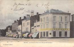 BLAYE 33 - Le Cours Du Port Et Agence De La BANQUE DE BORDEAUX - CPA - Gironde - Blaye