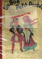 ENFANTINA - UN BON PETIT DIABLE- COMTESSE DE SEGUR -ILLUSTRATEUR CALVET ROGNIAT - IMPRIMERIE GIRAUD RIVOIRE LYON 1950 - Livres, BD, Revues