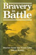 Bravery In Battle: Stories From The Front Line By Eshel, David (ISBN 9781854093387) - Books, Magazines, Comics