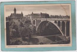 LUXEMBOURG  -  PONT  ADOLPHE - ( Taché Angle Haut Droit ) - Sonstige