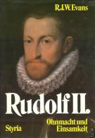 Rudolf II Ohnmacht Und Einsamkeit By R. J. W. Evans (ISBN 9783222112904) - Biographies & Mémoirs