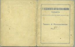 31- Tessera Rarissima 1943 Artiglieria Marina MILMART Taranto Reggio Calabria Marò - Documenti