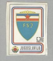 JUGOSLAVIJA...SCUDETTO....PANINI MUNCHEN 1974...FOOTBALL..TRADING CARDS..FIGURINE...CALCIO - Edizione Italiana
