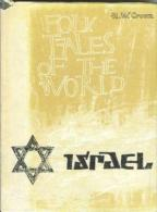 FOLK TALES OF THE WORLD: ISRAEL By A.W.CROWN Illustrations By Dean Mitchell - Anthologies