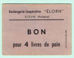 """29- Sizun - Boulangerie Coopérative """"élorn """" Bon 4 Livres De Pain - Banknotes"""