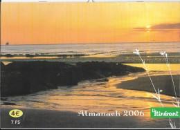 """Calendrier. """"Almanach de L'Itin�rant 2006""""."""