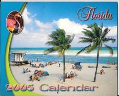 "Calendrier am�ricain. ""Florida calendar 2005""."