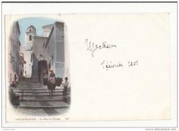06 VILLEFRANCHE LA RUE DE L EHLISE  CPA 1901 BON ETAT - Villefranche-sur-Mer