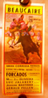 AFFICHE DE CORRIDA TAUROMACHIE BEAUCAIRE 28  JUILLET 1983