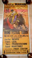 AFFICHE DE CORRIDA TAUROMACHIE BEAUCAIRE 12 JUILLET 1985 CLUB L'AFFICION -NESPO-LEAL-FRANCESCHINI-MARTINEZ-COSTON