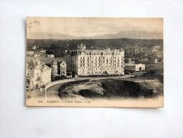 Carte Postale Ancienne : BIARRITZ : L'Hotel Régina, En 1921 - Biarritz