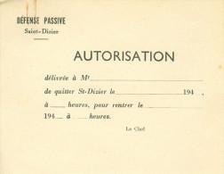 DEFENSE PASSIVE - SAINT - DIZIER  AUTORISATION  Document Vierge - Documents