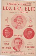 (BM6) Leo , Lea , Elie , PARISYS ; ALIBERT , GABAROCHE , GESKY , Paroles : PHYLO & CH L POTHIER - Partitions Musicales Anciennes