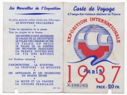 Exposition Internationale PARIS 1937 - Carte de Voyage � l'usage des visiteurs r�sidant en France - Prix 20 Francs