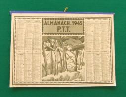 Almanach 1945 Des P.T.T. - Format : 215 X 140 Mm - Quatre Feuillets - Calendars