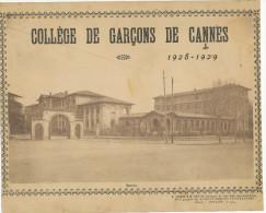 COLLEGE DE GARCONES DE CANNES 1928 - 1929 Etree - Ecole - School -  Vintage Old Original Print Photo - Diplomi E Pagelle