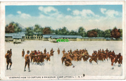Carte Postale Ancienne De NEW YORK CITY – LEARNING HOW TO CAPTURE A PRISONER, CAMP UPTON - Long Island