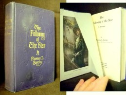 """""""The FOLLOWING Of The STAR"""" (A ROMANCE) Florence L. BARCLAY - PUTNAM'S Sons 1st Edition EO 1911 ! - Novels"""