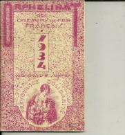 75 PARIS CALENDRIER AGENDA 1934 ORPHELINAT DES CHEMINS DE FER FRANCAIS COLLECTION TRAINS  PUBLICITE - Calendriers