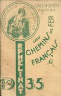 75 PARIS CALENDRIER AGENDA 1935 ORPHELINAT DES CHEMINS DE FER FRANCAIS COLLECTION TRAINS  PUBLICITE - Calendars