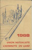 30 ALES NIMES CALENDRIER AGENDA 1968 UNION MUTUALISTE CHEMINOTE CHEMIN DE FER TRAIN COLLECTION PUBLICITE GARD - Calendars