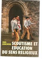 Scoutisme Et éducation Du Sens Religieux De Paul Doncoeur. Editions C.L.D. à Chambray (37)  De 1986 - Religion