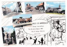"""Annoeullin - Carte Multivues Illustrée """"Allo !  Ici Annoeullin, Temps Merveilleux Pas De Pluie Depuis 1882, Pas Le Temps - France"""