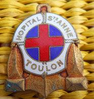 RARE insigne Marine  H�pital Ste Anne Toulon �maill� Dans son jus Fabric Coutois Paris � nettoyer souvenir d'1ancien
