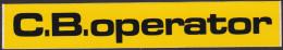 ZELFKLEVER C.B. OPERATOR / STICKER C.B. OPERATOR  / AUTOCOLLANT C.B OPERATOR - Autres