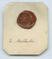 CACHET HISTORIQUE EN CIRE  - Sigillographie - 023 De Malherbe - Seals