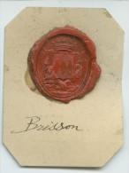 CACHET HISTORIQUE EN CIRE  - Sigillographie - 028 Brisson - Seals